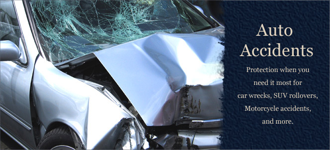 Auto Accidents | Protection when you need it most